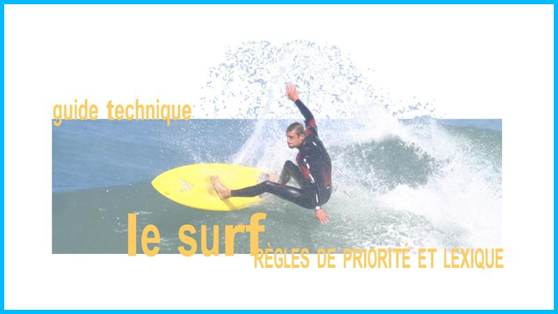 guide technique du surf ecole de surf hendaye